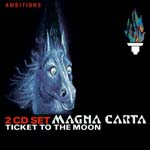 Magna Carta - Ticket to the Moon (2CD)