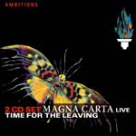 Magna Carta - Time for the Leaving - live