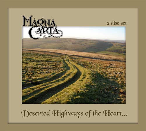Magna Carta - Deserted Highways of the Heart