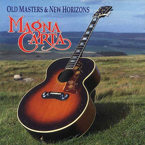 Magna Carta - Old Masters and New Horizons