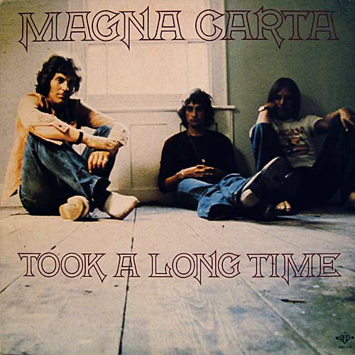 Magna Carta - Took a long time