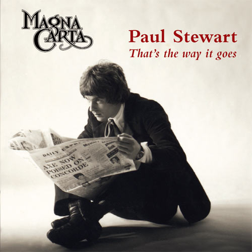 Magna Carta presents: Paul Stewart - That's the way it goes