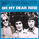 Magna Carta - Oh my dear Rose / Painted eyes